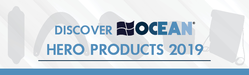 It's time to discover the OCEAN Hero Products 2019!
